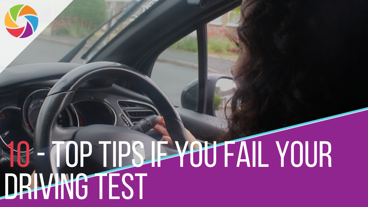 10 Top Tips If You Fail Your Driving Test