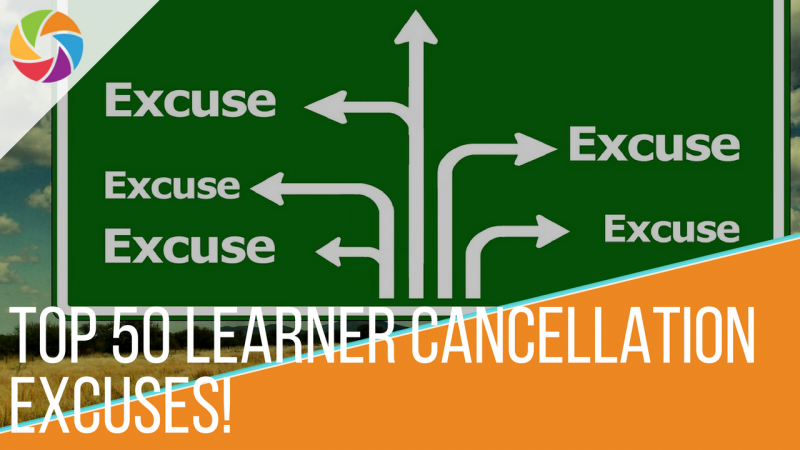 Top 50 Learner Cancellation Excuses