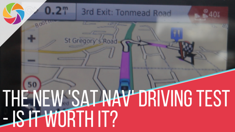 The New 'Sat Nav' Driving Test - Is it Worth It?